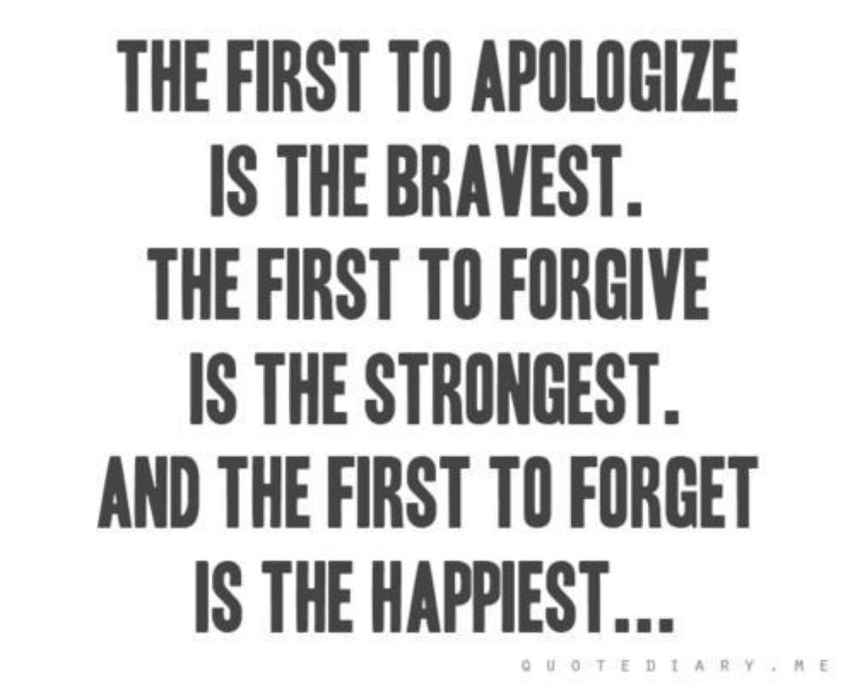 Firsttoapologizeisbravestfirsttoforgive Apology Quotes